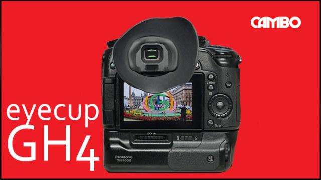 Cambo Panasonic GH4 Eyecup